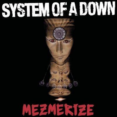 System of a Down - Mezmerize - 2005.jpg